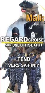Crise au Mali : Regard croisé sur une crise qui se tend vers la Fin